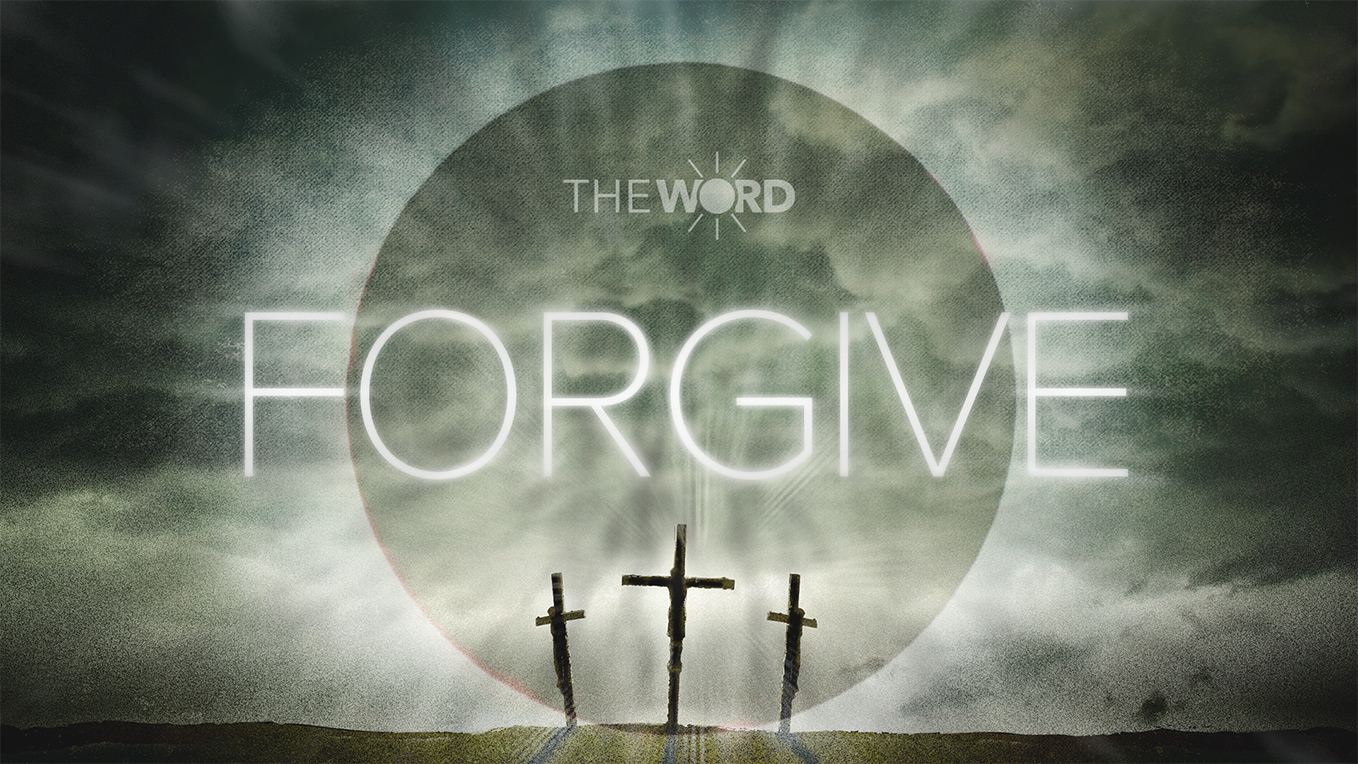 The Word for May 4: Forgive | Growing Faith at Home